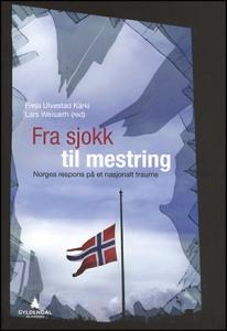 Fra sjokk til mestring beskriver Norges reaksjon på 22. juli.